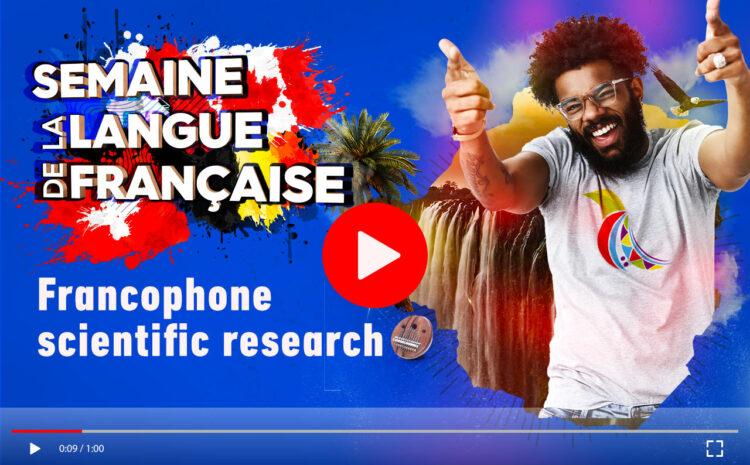 Jour 5 : Francophone Scientific research