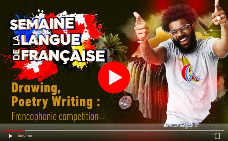 Jour 4 : Concours francophone : dessin, poésie, écriture